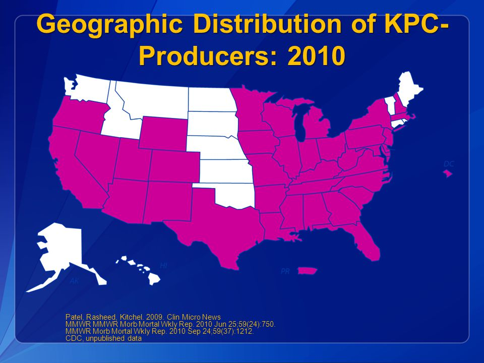 Geographic Distribution of KPC-Producers: 2010