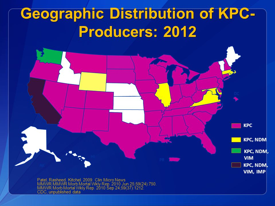Geographic Distribution of KPC-Producers: 2012