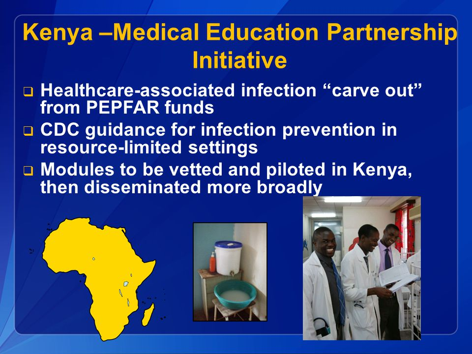 Kenya –Medical Education Partnership Initiative