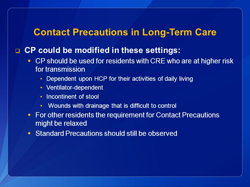 Contact Precautions in Long-Term Care