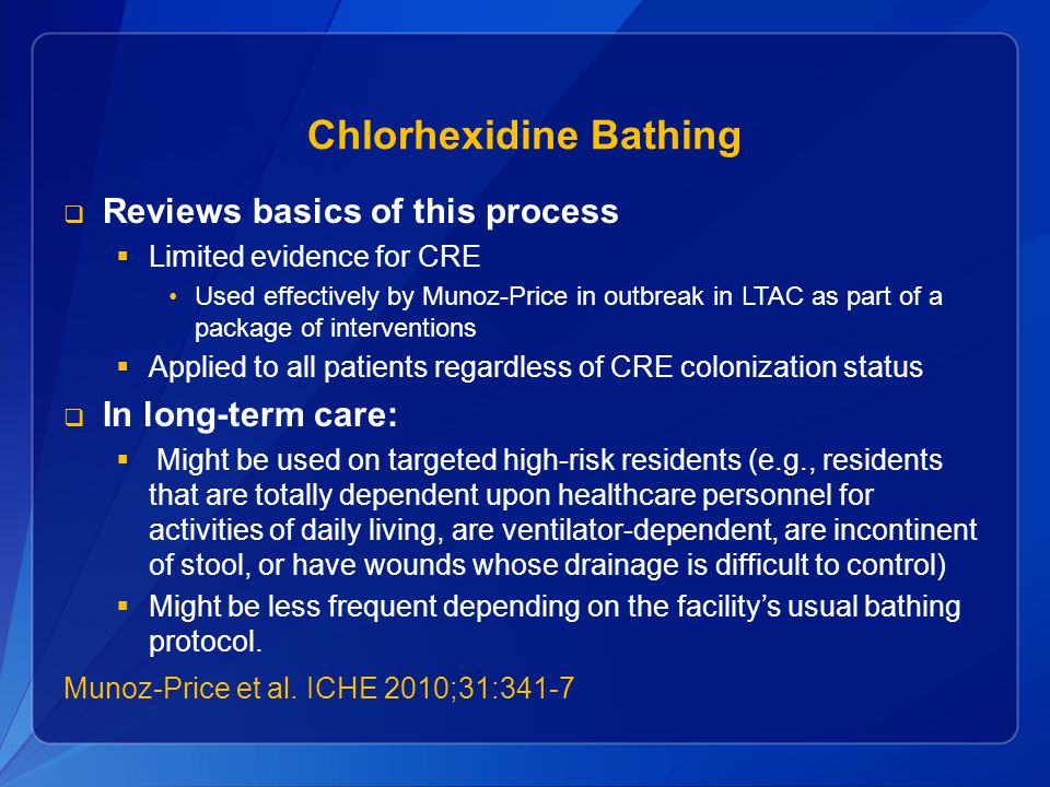 Chlorhexidine Bathing