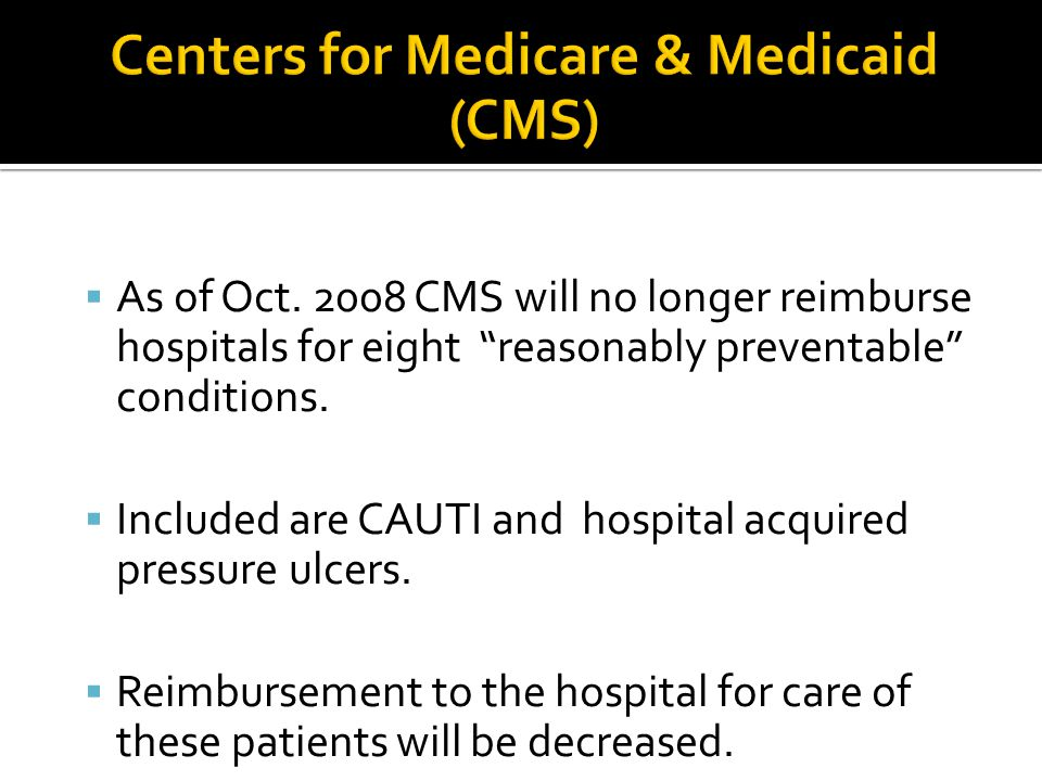Centers for Medicare & Medicaid (CMS)