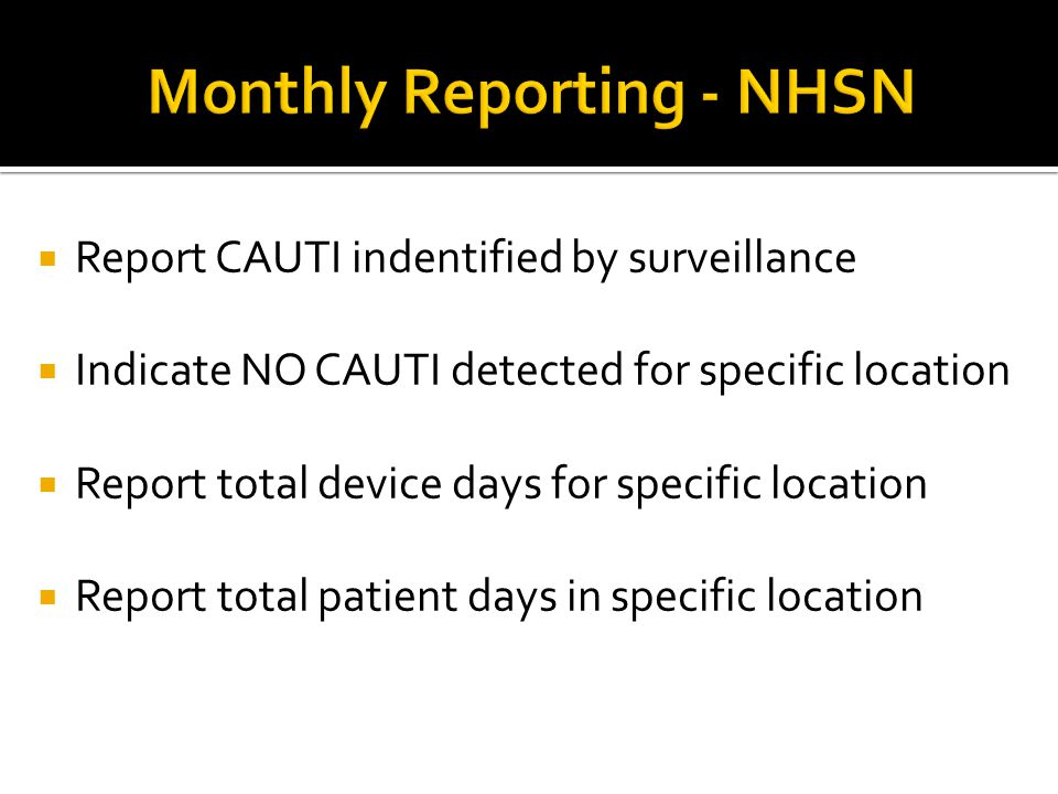 Monthly Reporting - NHSN