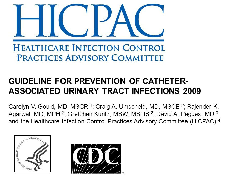 GUIDELINE FOR PREVENTION OF CATHETER-ASSOCIATED URINARY TRACT INFECTIONS 2009