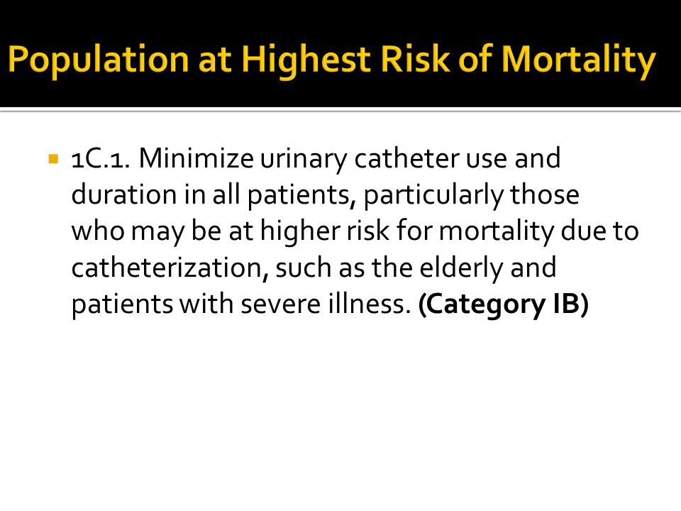 Population at Highest Risk of Mortality