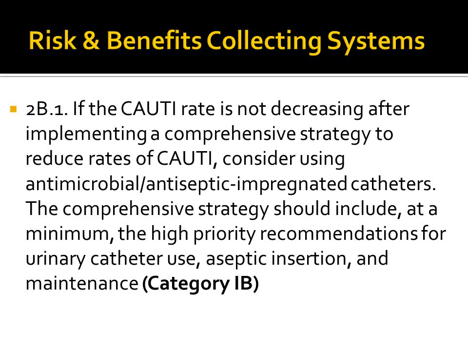 Risk & Benefits Collecting Systems