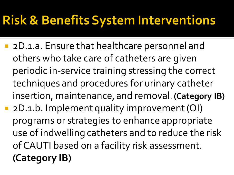 Risk & Benefits System Interventions