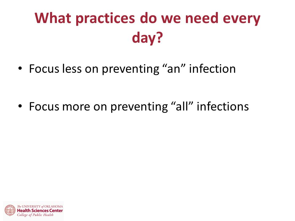 What practices do we need every day