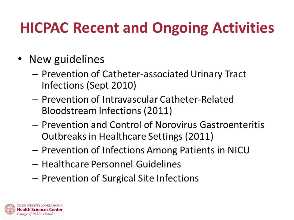 HICPAC Recent and Ongoing Activities