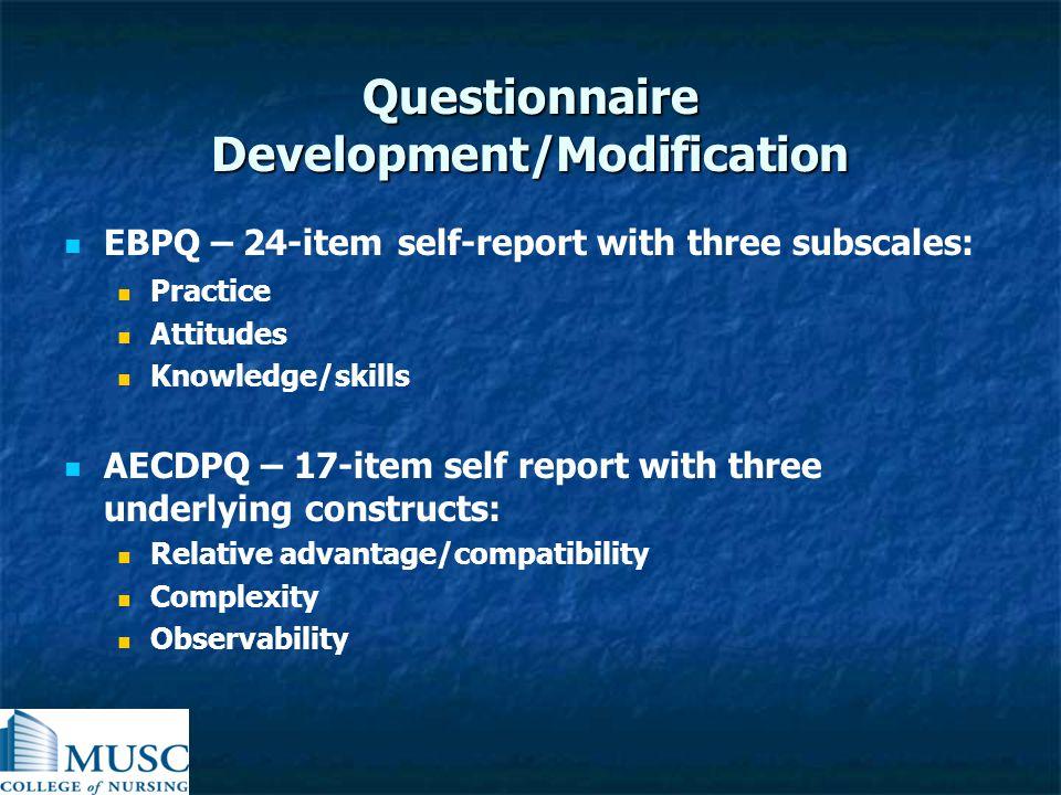 Questionnaire Development/Modification