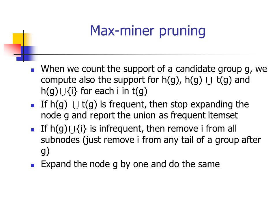 Max-miner pruning