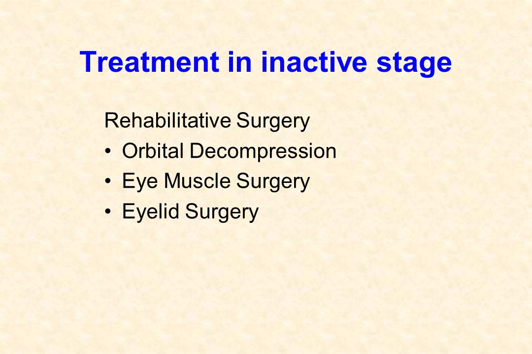 Treatment in inactive stage
