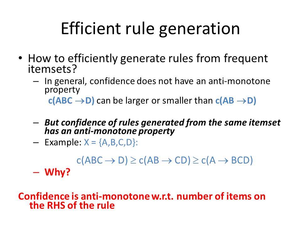 Efficient rule generation