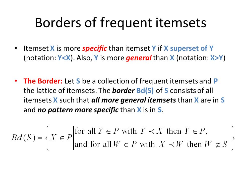 Borders of frequent itemsets