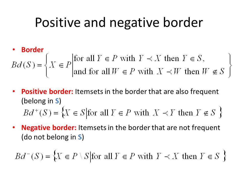 Positive and negative border