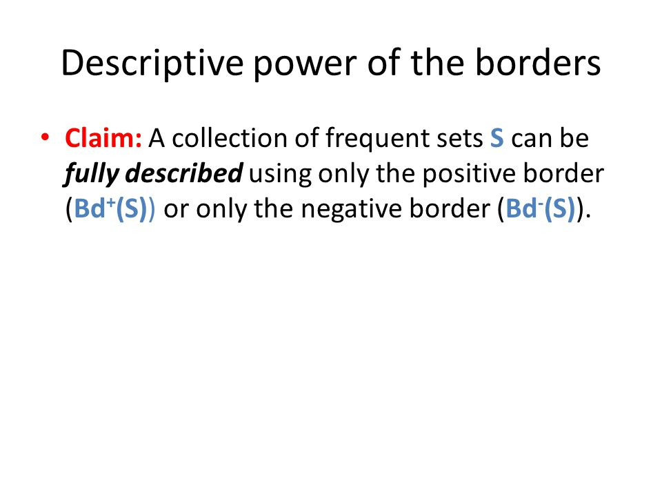 Descriptive power of the borders