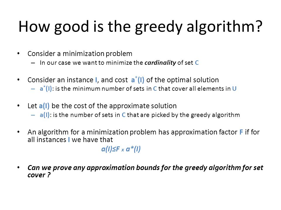 How good is the greedy algorithm