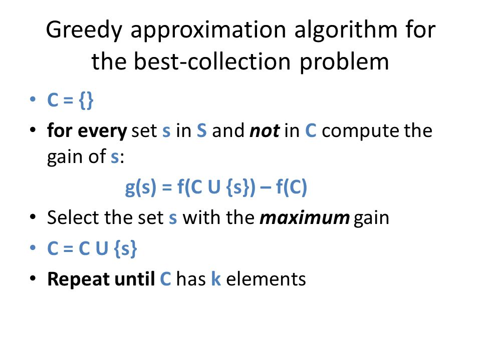 Greedy approximation algorithm for the best-collection problem