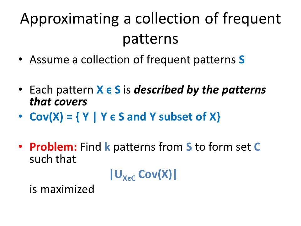 Approximating a collection of frequent patterns