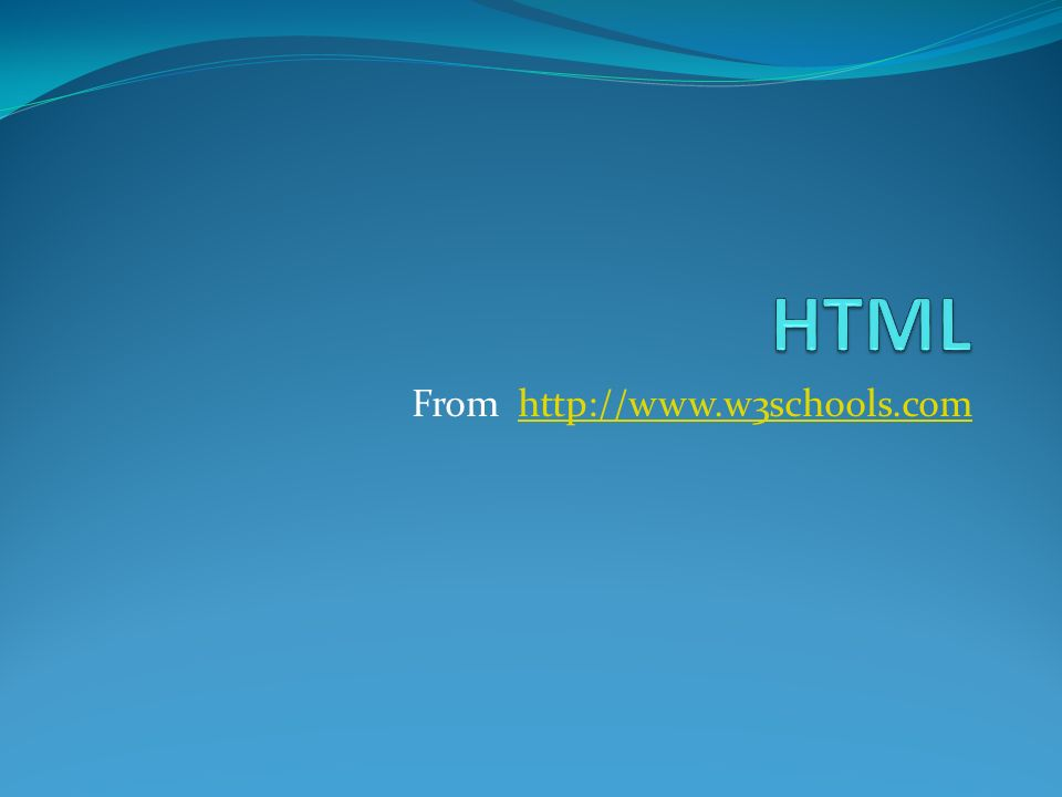 From http://www.w3schools.com