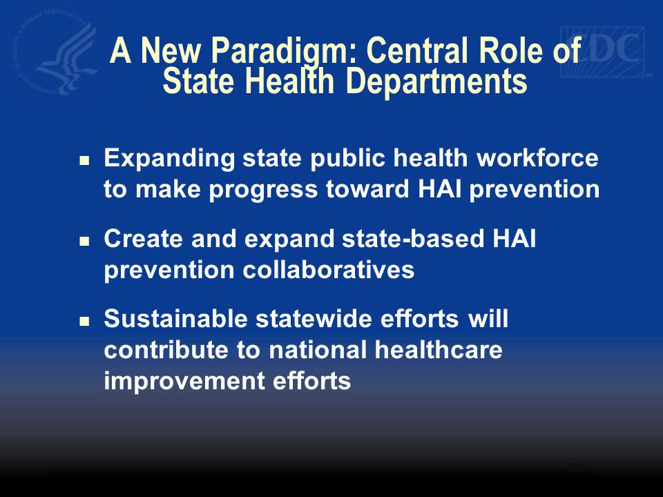 A New Paradigm: Central Role of State Health Departments