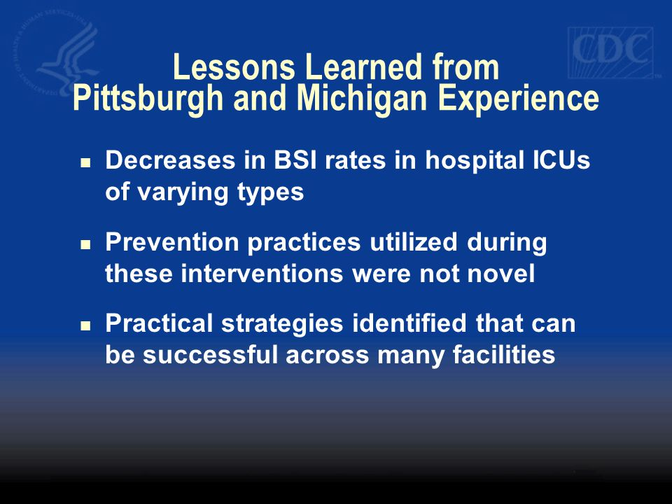Lessons Learned from Pittsburgh and Michigan Experience