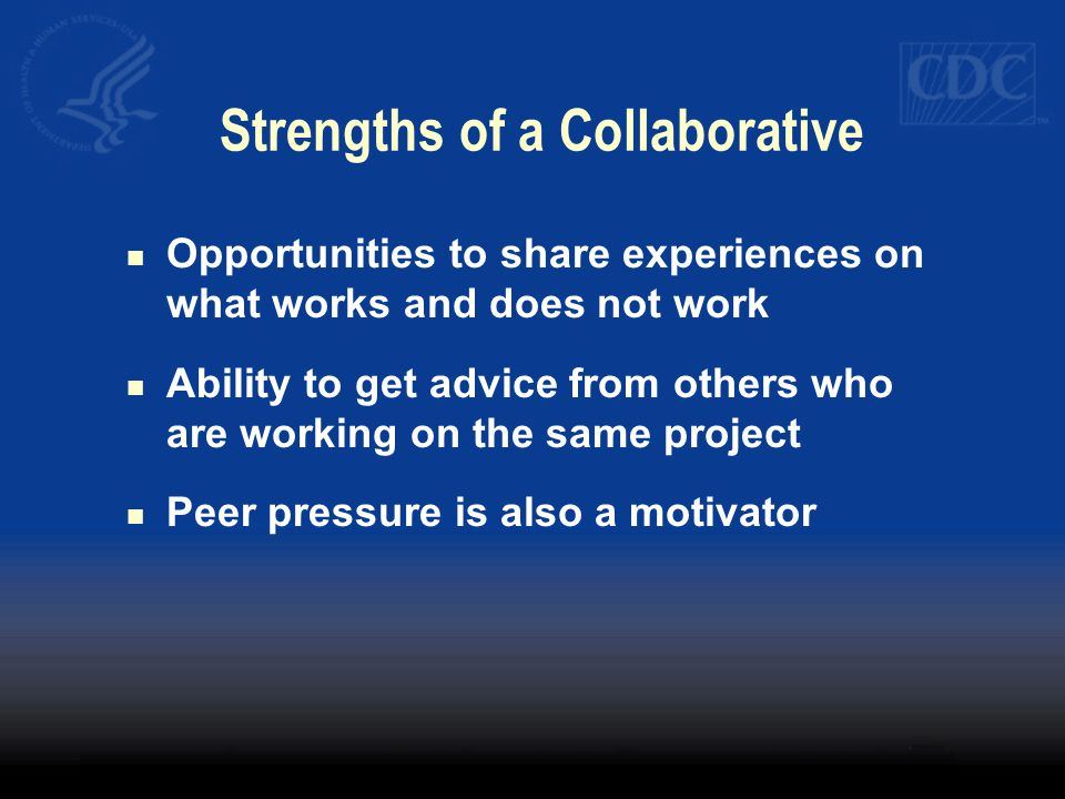 Strengths of a Collaborative