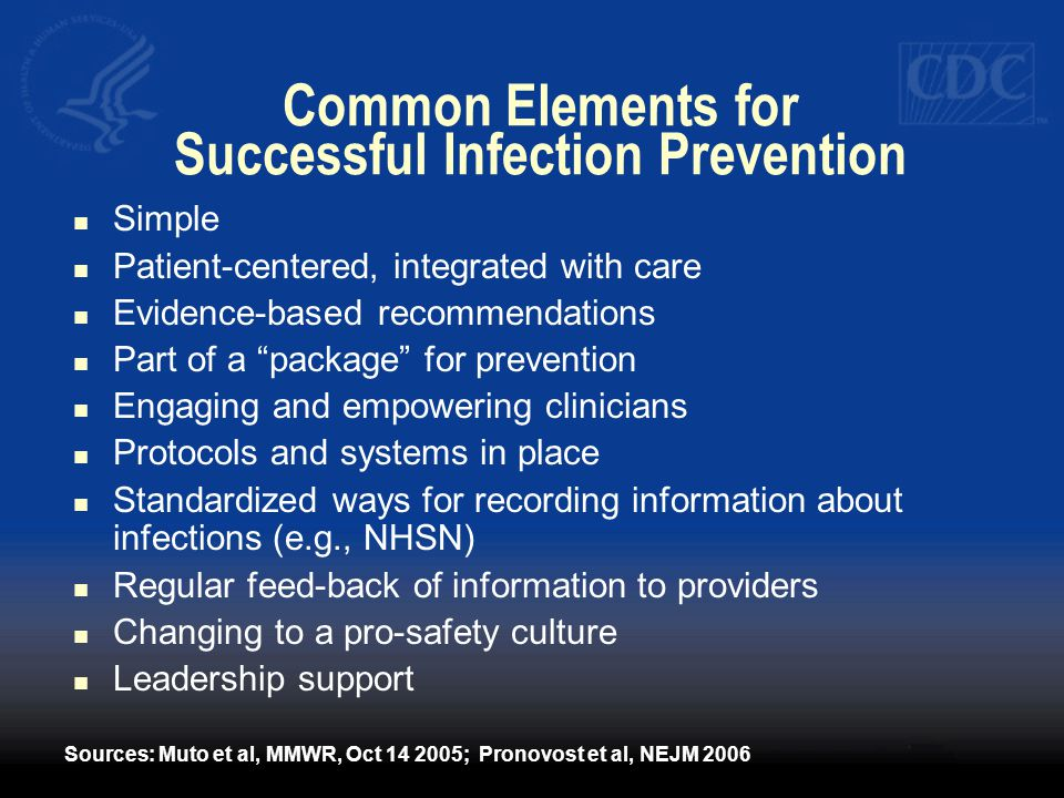 Common Elements for Successful Infection Prevention