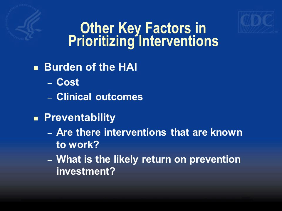 Other Key Factors in Prioritizing Interventions