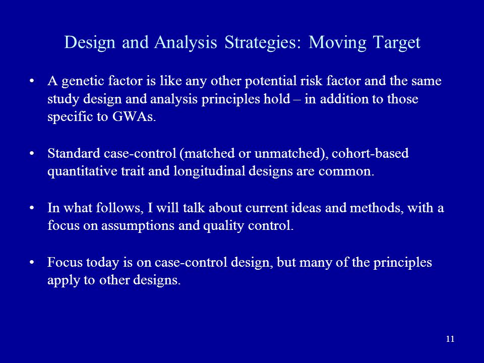 Design and Analysis Strategies: Moving Target