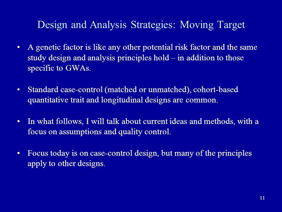 Design and Analysis Strategies: Moving Target