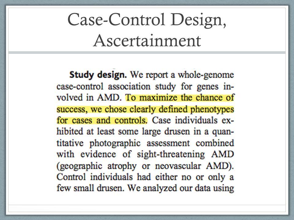 Case-Control Design, Ascertainment