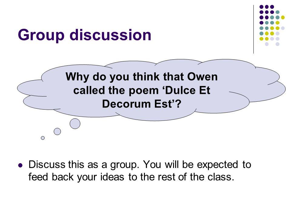 Why do you think that Owen called the poem 'Dulce Et Decorum Est'