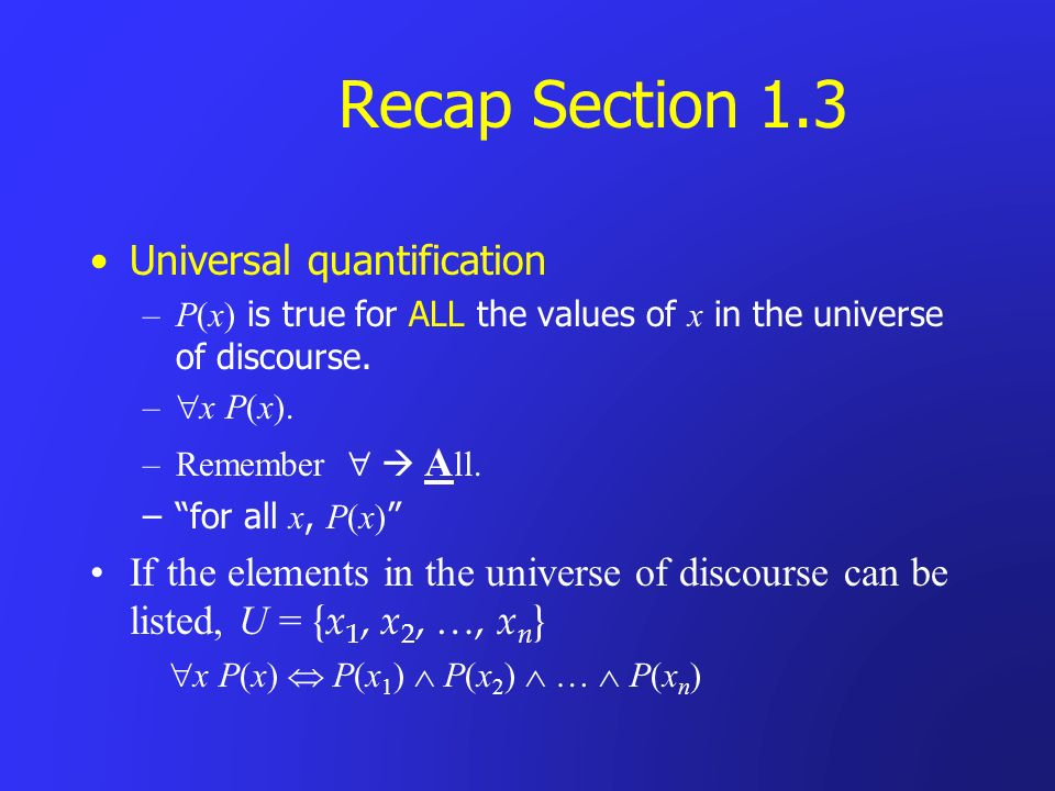 Recap Section 1.3 Universal quantification