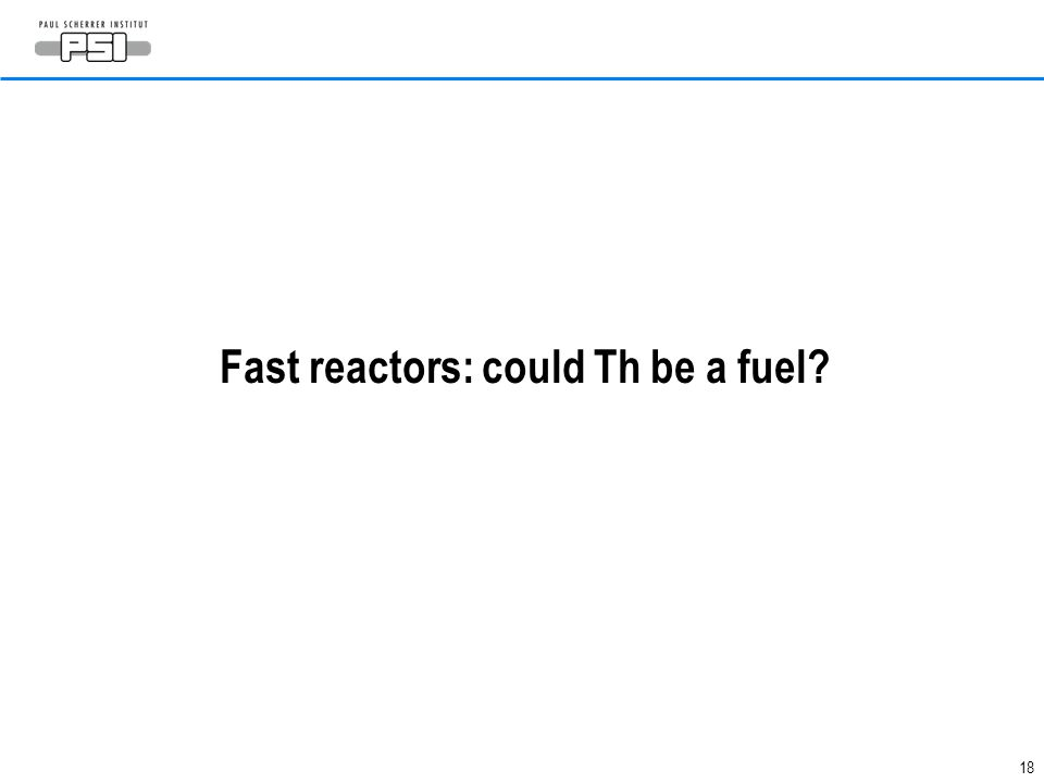 Fast reactors: could Th be a fuel