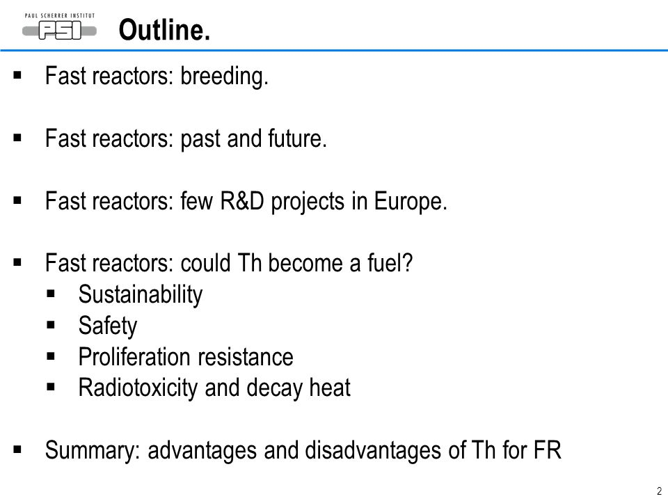 Outline. Fast reactors: breeding. Fast reactors: past and future.