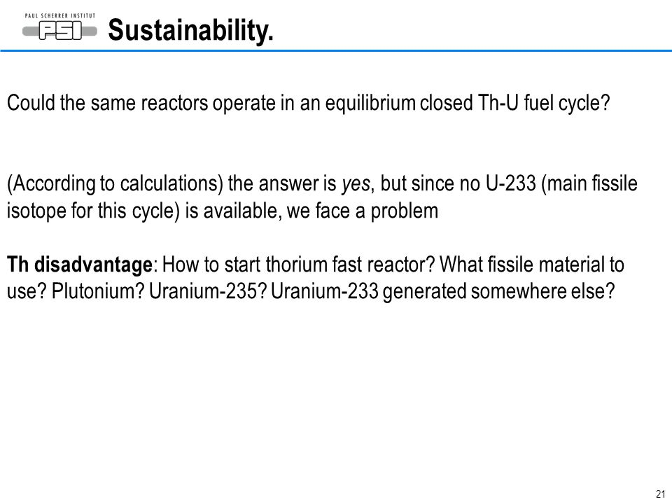 Sustainability. Could the same reactors operate in an equilibrium closed Th-U fuel cycle