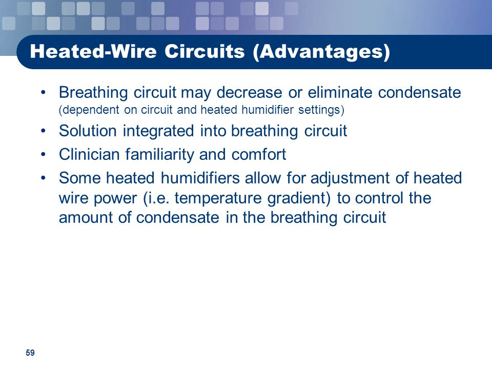 Heated-Wire Circuits (Advantages)