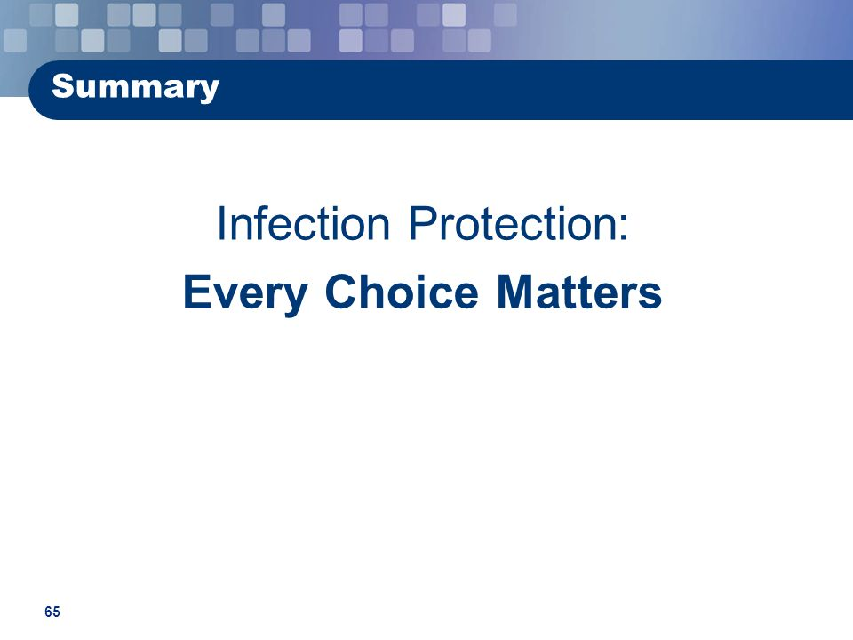 Infection Protection: