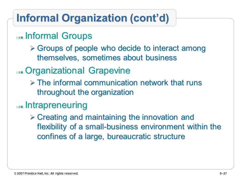 Informal Organization (cont'd)