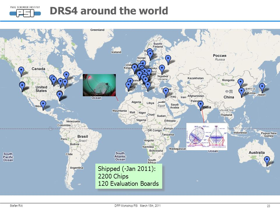 DRS4 around the world Shipped (-Jan 2011): 2200 Chips