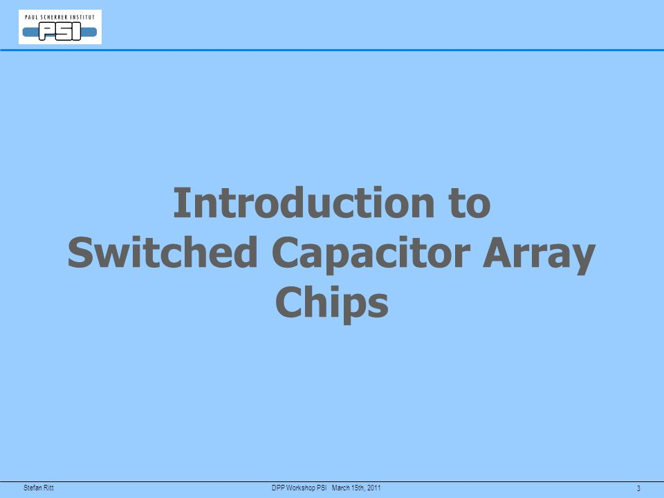 Introduction to Switched Capacitor Array Chips