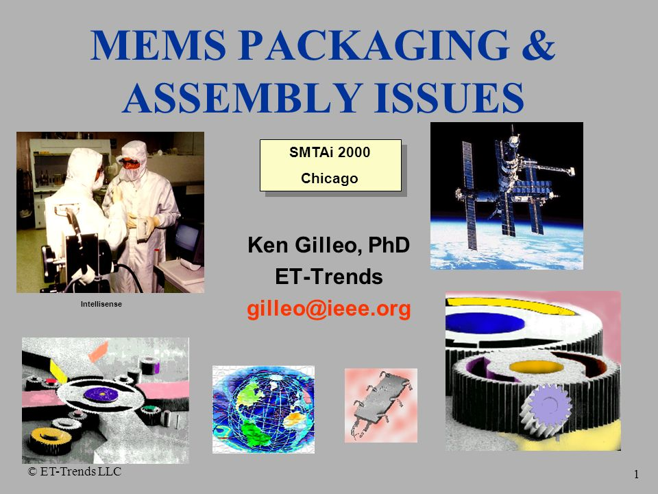 MEMS PACKAGING & ASSEMBLY ISSUES