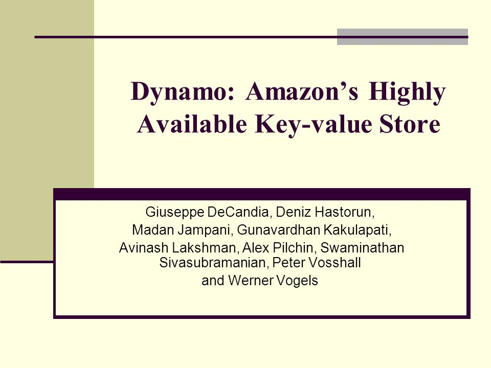 Dynamo: Amazon's Highly Available Key-value Store