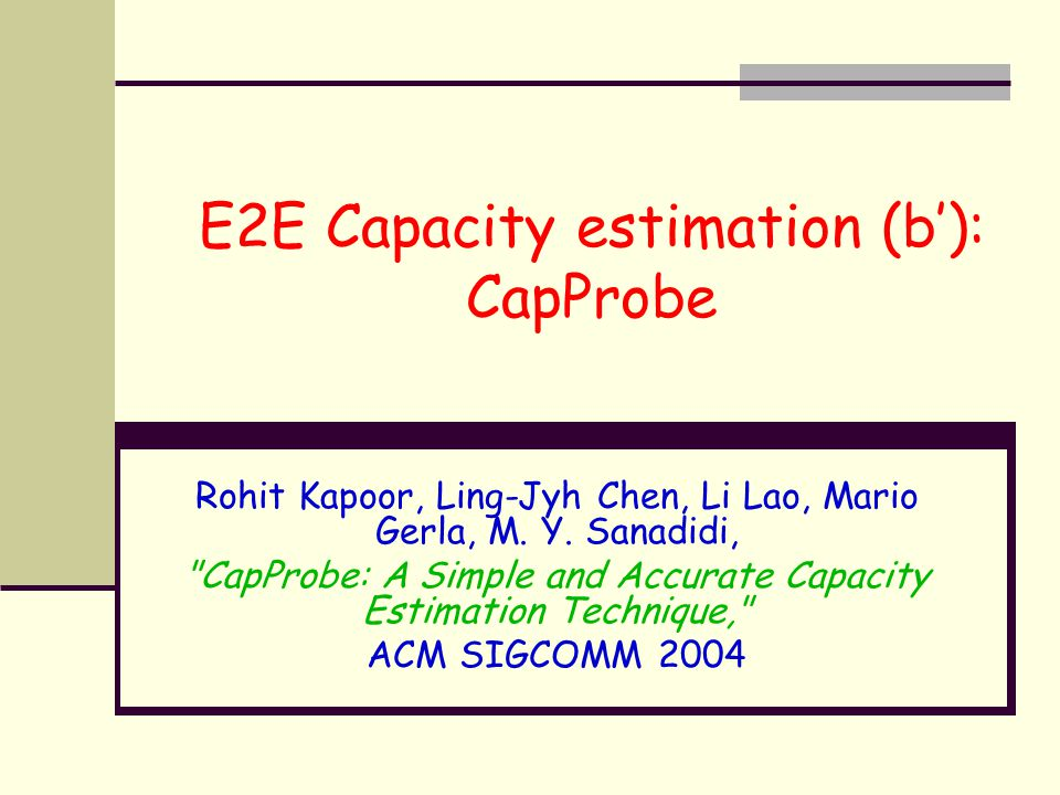 E2E Capacity estimation (b'): CapProbe