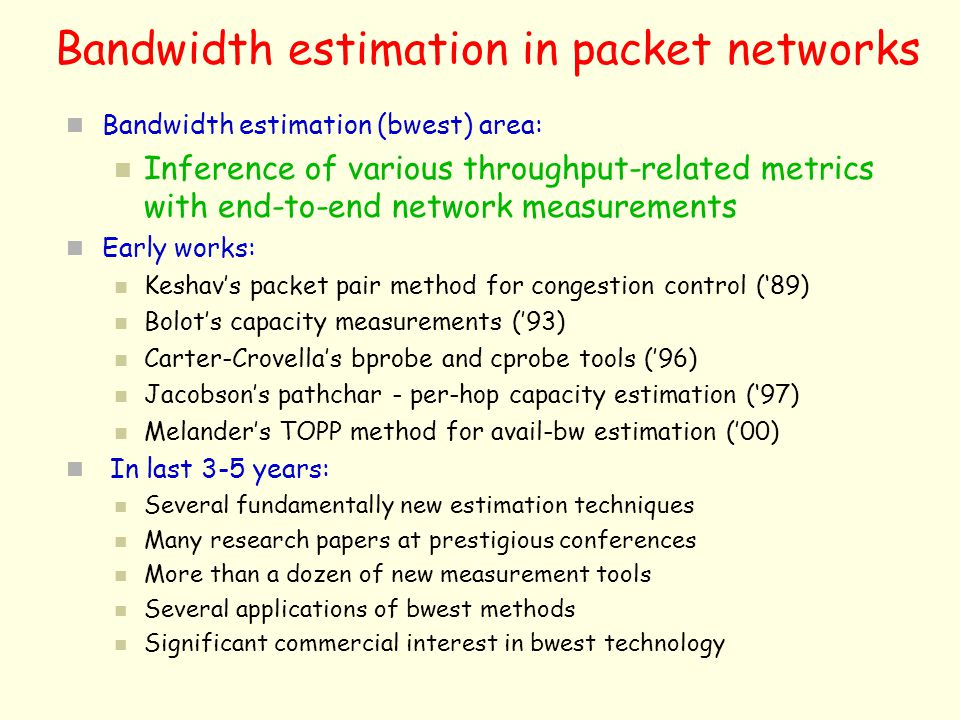 Bandwidth estimation in packet networks