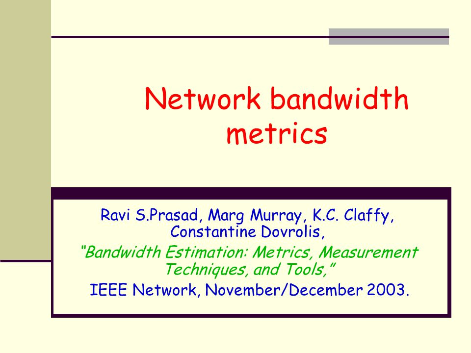 Network bandwidth metrics