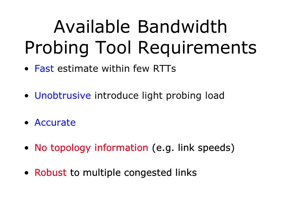 Available Bandwidth Probing Tool Requirements
