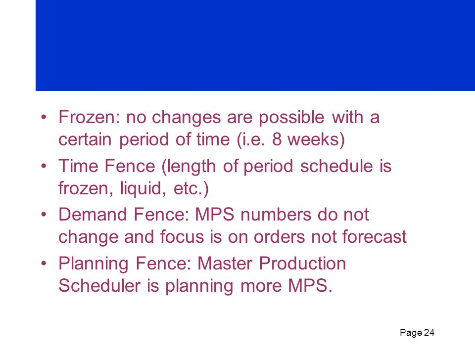 Frozen: no changes are possible with a certain period of time (i. e