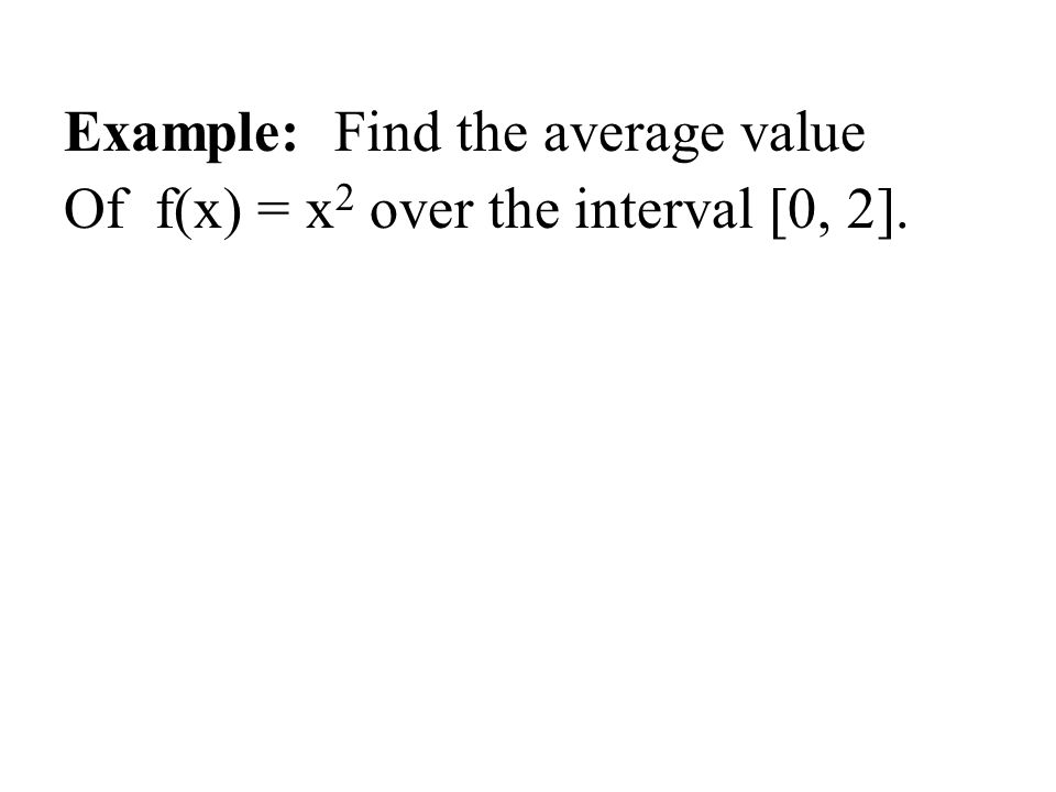 Example: Find the average value
